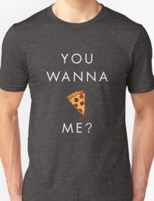 You Wanna Pizza Me? Pizza Emoji - Light on Dark Background T-Shirt