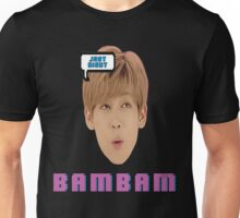 Just Right: BamBam Unisex T-Shirt