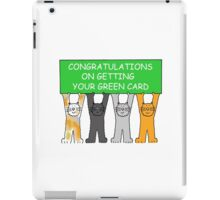 Congratulations on getting your green card, cartoon cats. iPad Case/Skin