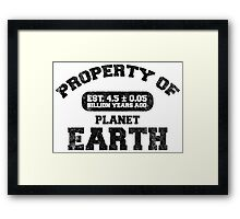 Property of Earth (Aged) Framed Print