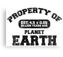 Property of Earth (Aged) Canvas Print