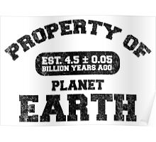 Property of Earth (Aged) Poster
