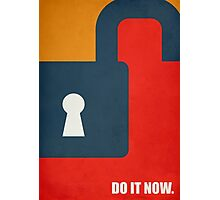 Do It Now - Inspirational Quotes Photographic Print