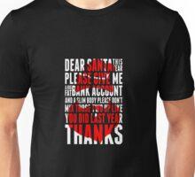 Santa Claus Funny - christmas Quotes Unisex T-Shirt