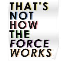 That's Not How The Force Works Rainbow Poster
