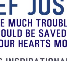 Timeless Inspirational, Motivational Quotes, Open our hearts by Chief Joseph  Sticker