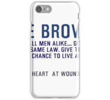 Timeless Inspirational, Motivational Quotes, Tear all men alike by Dee Brown iPhone Case/Skin