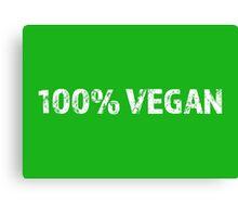100% Vegan Canvas Print