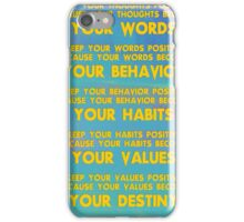 Motivational Quotes - Keep your words positive - Ghandi-3 iPhone Case/Skin