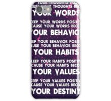 Motivational Quotes - Keep your words positive - Ghandi iPhone Case/Skin