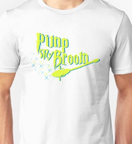 Broom Pimping Unisex T-Shirt