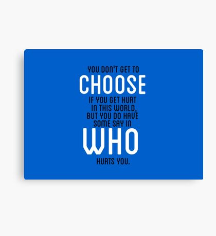 THE FAULT IN OUR STARS - CHOOSE  Canvas Print