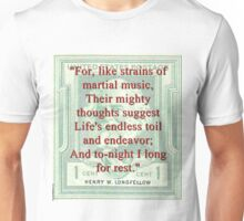 For Like Strains Of Martial Music - Longfellow Unisex T-Shirt