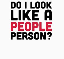 People Person Funny Quote Unisex T-Shirt