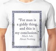 For Man Is A Giddy Thing - Shakespeare Unisex T-Shirt