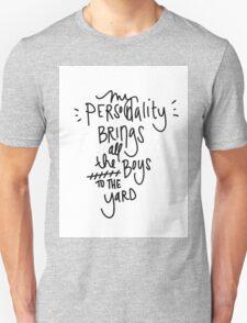Personality v. Milkshake. T-Shirt