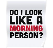 Morning Person Funny Quote Poster