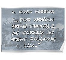For Women Bring Trouble - Haggard Poster