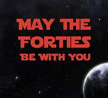 May The Forties Be With You - space image by mattoakley