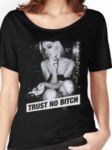 TRUST NO BITCH Women's Relaxed Fit T-Shirt