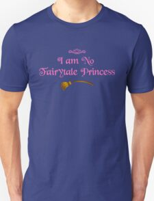 I am No Fairytale Princess - Dark Pink T-Shirt