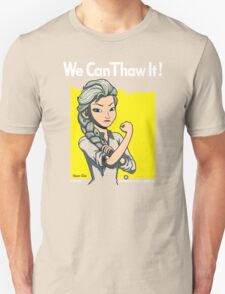 We Can Thaw It!  Unisex T-Shirt