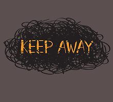 Keep Away by rivermill