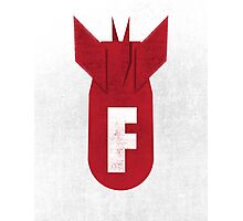 F-Bomb Photographic Print