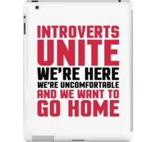 Introverts Unite Funny Quote iPad Case/Skin