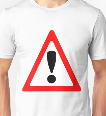 Warning Sign Unisex T-Shirt