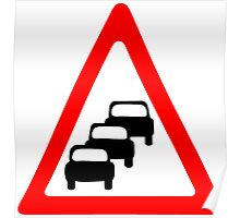 Traffic Queues Likley Sign Poster