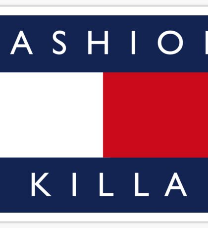 FASHION KILLA Sticker