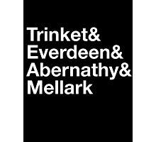 Trinket& Everdeen& Abernathy& Mellark Photographic Print