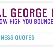 Timeless Business Quotes, Motivational, General George Patton Sticker