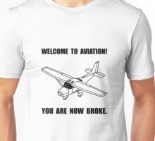 Aviation Broke Unisex T-Shirt