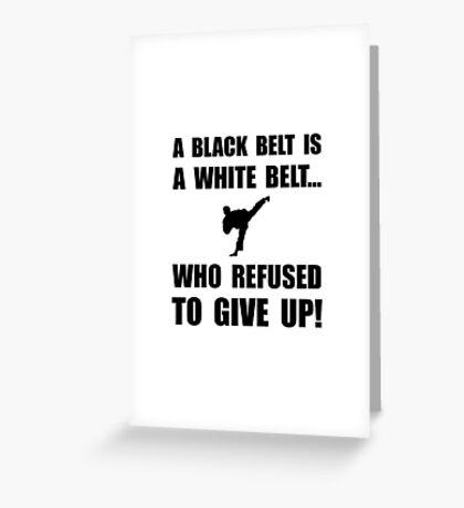 Black Belt Refusal Greeting Card