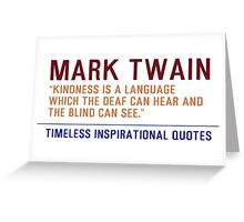 Timeless Inspirational Quotes -MARK-TWAIN Greeting Card