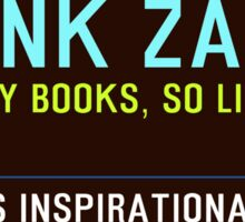 Timeless Inspirational Quotes - FRANK ZAPPA Sticker