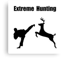 Extreme Hunting Canvas Print