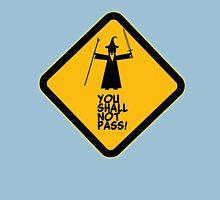 You shall not pass - Gandalf meme Unisex T-Shirt