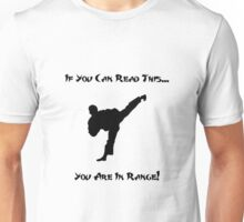 You Are In Range Unisex T-Shirt
