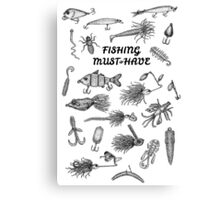 Fishing Must-Have Canvas Print