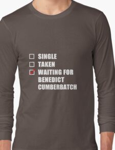 Waiting For Benedict Cumberbatch Long Sleeve T-Shirt