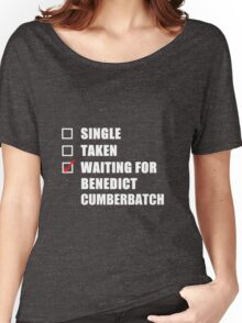 Waiting For Benedict Cumberbatch Women's Relaxed Fit T-Shirt