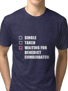 Waiting For Benedict Cumberbatch Tri-blend T-Shirt