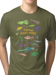 Fishing Must-Have Tri-blend T-Shirt