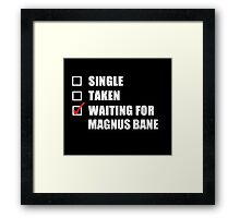 Waiting For Magnus Bane Framed Print