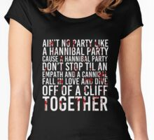 Ain't No Party (Hannibal Bloody Version) Women's Fitted Scoop T-Shirt