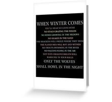 When winter comes... Greeting Card