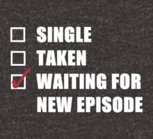 Waiting For New Episode by kardish